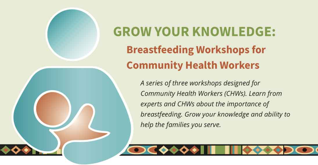 Grow Your Knowledge: Breastfeeding Workshops for Community Health Workers