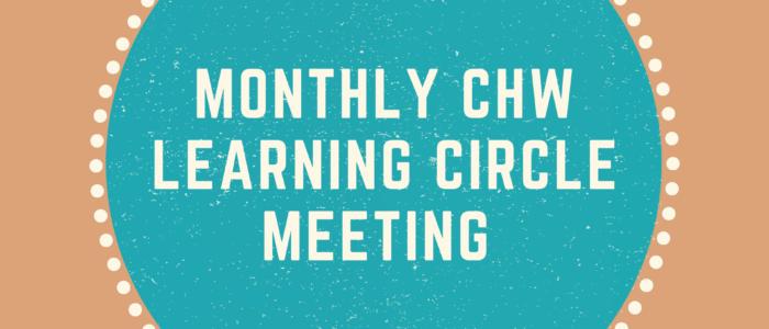 CHW Circle Meeting