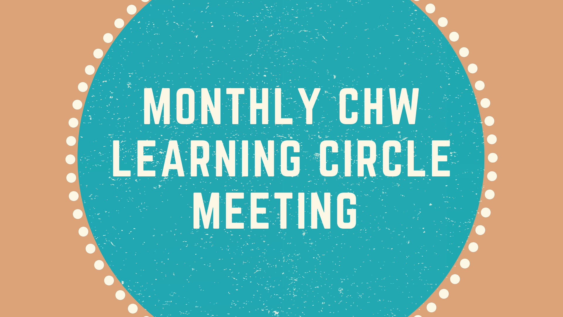 CHW Circle Meeting