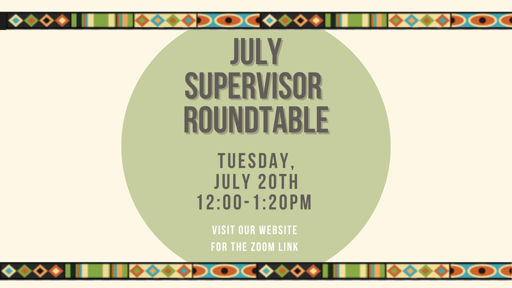 Supervisor Roundtable