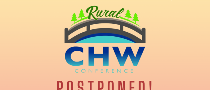 CHW Conference Postponed